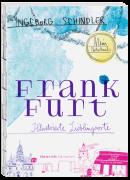 Frankfurt - Illustrierte Lieblingsorte