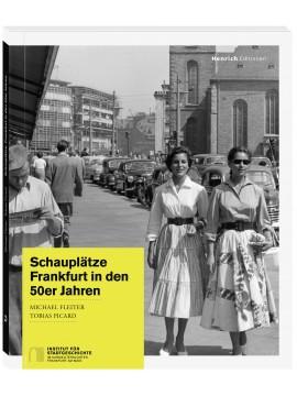 Schauplätze – Frankfurt in den 50er Jahren