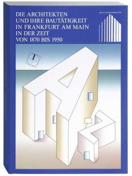 Die Architekten und ihre Bautätigkeit