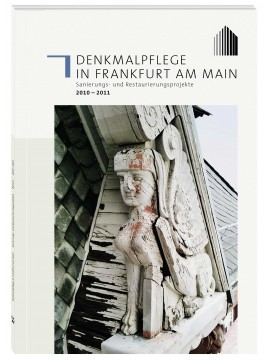 Henrich Editionen - Denkmalpflege in Frankfurt am Main, Band 2