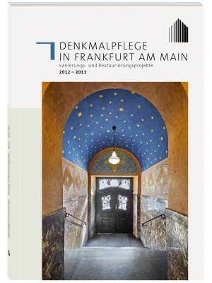 Henrich Editionen - Denkmalpflege in Frankfurt am Main, Band 3