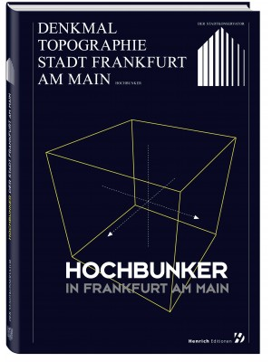 Henrich Editionen - Hochbunker in Frankfurt am Main