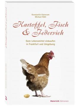 Kartoffel, Fisch & Federvieh