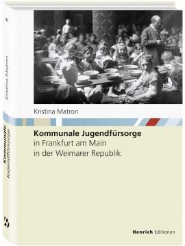 Kommunale Jugendfürsorge in Frankfurt am Main in der Weimarer Republik