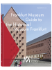 Frankfurt Museum – Guide to the Historical Museum Frankfurt