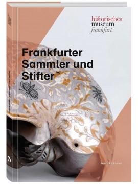 Frankfurter Sammler und Stifter