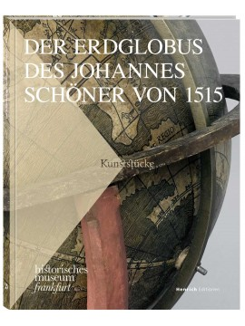 Der Erdglobus des Johannes Schöner von 1515