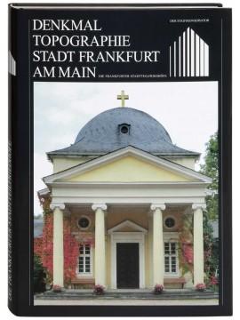 Die Frankfurter Stadtteilfriedhöfe