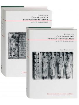 Studien zur Geschichte der europäischen Skulptur im 12./13. Jh.