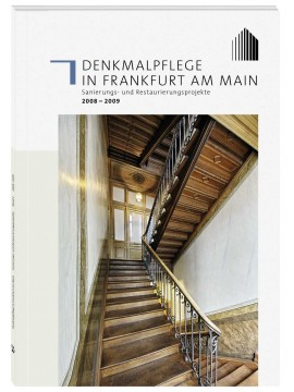 Henrich Editionen - Denkmalpflege in Frankfurt am Main, Band 1