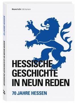 Hessische Geschichte in neun Reden